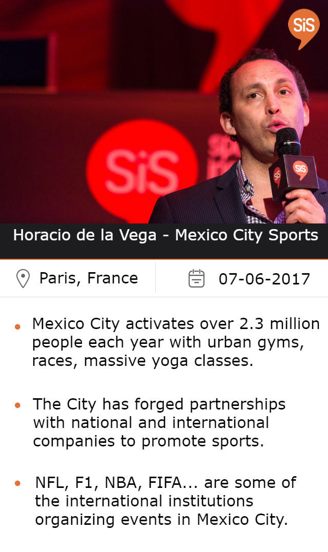 Horacio de la Vega, Mexico City Head of Sports, at #SiSParis2017